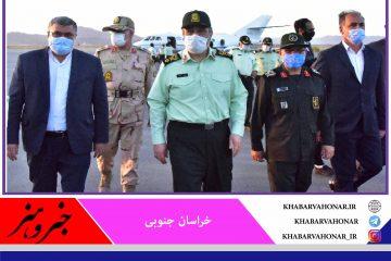 ورود فرمانده نیروی انتظامی کشور به استان خراسان جنوبی